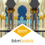 GROWING DEMAND WITNESSED FROM MIDDLE EAST BUYERS LOOKING TO PLACE INTERNATIONAL BUSINESS AT IBTM ARABIA