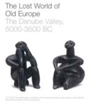 The Lost World of Old Europe