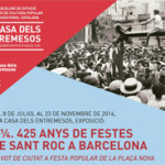 4 ¼. 425 years of the Sant Roc Festivals in Barcelona